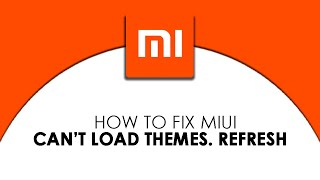 Xiaomi can't load themes can't connect network
