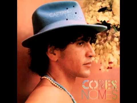 Caetano Veloso - Cores, Nomes - Full album