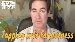 Tapping into Forgiveness with Brad Yates