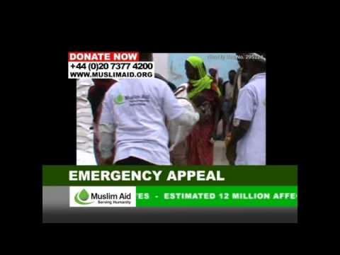 Muslim Aid - EMERGENCY APPEAL, Horn of Africa Drought. 22 July 2011