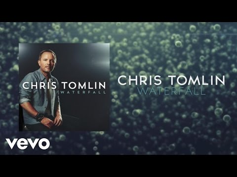 Chris Tomlin - Waterfall (lyrics And Chords) video