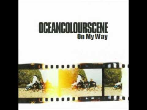 Ocean Colour Scene - On My Way