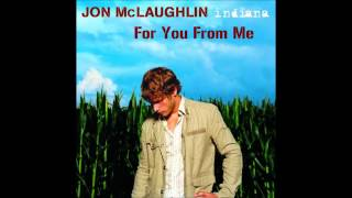 Watch Jon McLaughlin For You From Me video
