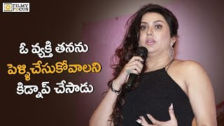 Actress Namitha got kidnapped by her fan!