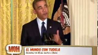 El Mundo Con Tudela: Escndalo En Eeuu Salpica A Obama (parte 1)