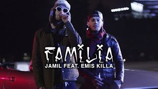 download lagu Jamil Feat. Emis Killa - Familia gratis