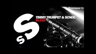 Timmy Trumpet & SCNDL - Bleed