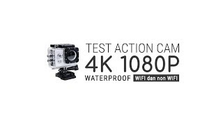 Hasil Test Action Cam 4k 1080p Outdoor dan Waterproof
