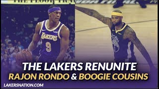Lakers Free Agency: The Lakers Sign Boogie Cousins & Bring Back Rajon Rondo