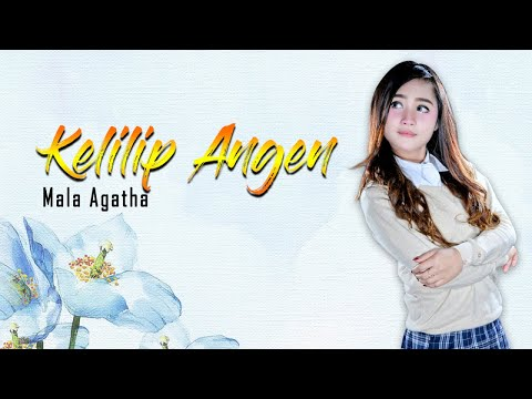 Download Mala Agatha - Kelilip Angen    Mp4 baru