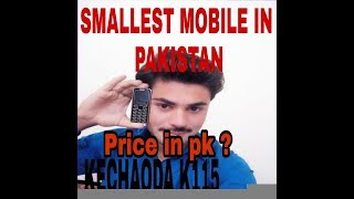 Smallest mobile phone KECHAODA K115 unboxing and review 2018