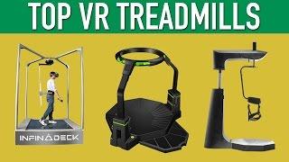 Top VR Treadmills Virtual Reality Locomotion
