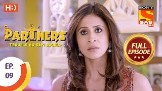 Partners Trouble Ho Gayi Double  - Ep 09 - Full Episode - 8th December, 2017