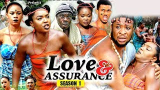 Love And Assurance Season 1 - (New Movie) 2018 Latest Nigerian Nollywood Movie Full HD | 1080p