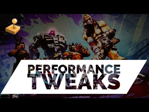 Borderlands 2: How to Improve Performance with .ini File Tweaks