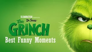 The Grinch - Best Funny Moments