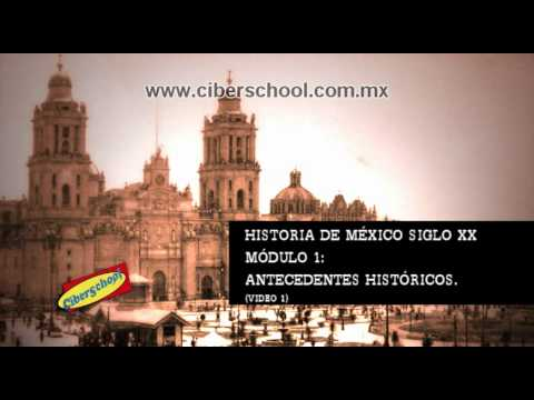 Historia De Mexico Siglo Xx Video 1 video