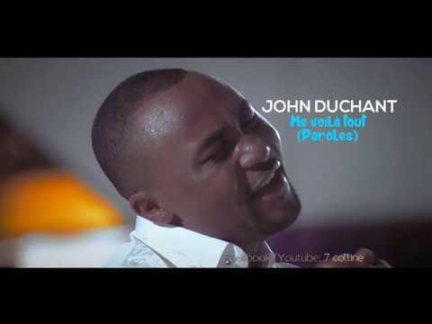 JOHN DUCHANT - Me voilà tout [Lyrics/Paroles]