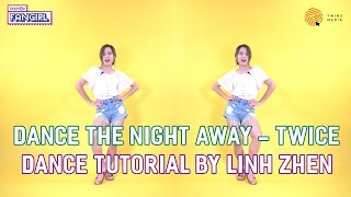 """""""DANCE THE NIGHT AWAY"""" - TWICE Dance Tutorial 