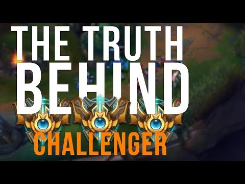 The Truth About Challenger & High Elo (League of Legends)