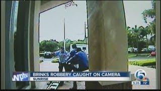Brinks robbery caught on camera