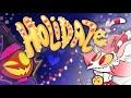 HOLIDAZE (Short Film)