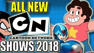 All New Cartoon Network Shows Coming in 2018 - Mega Man, Teen Titans Go Movie