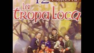 La tropa loca - Engano version original