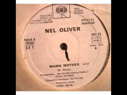 Nel Oliver - Mama Mother video