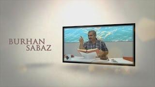 Burhan Sabaz - 15 Temmuz bizim için musibet değildi