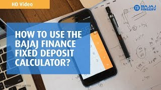 Bajaj Finance Fixed Deposit Calculator | Know the Returns Before you Start Investing