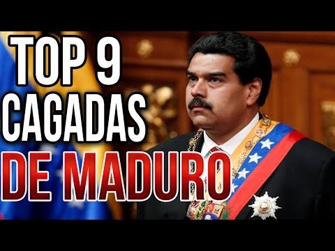 TOP 9 CAGADAS EPICAS DE MADURO