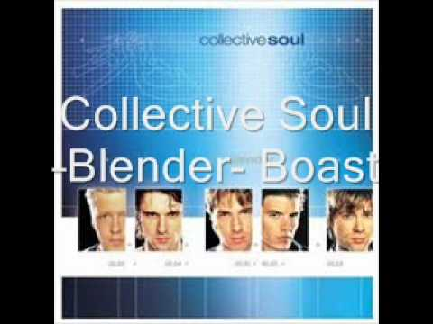 Collective Soul - Boast