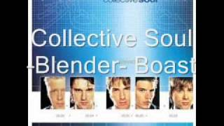 Watch Collective Soul Boast video