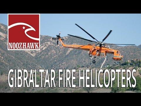 2015 Gibraltar Fire Air Cranes Fighting Fire | Noozhawk News
