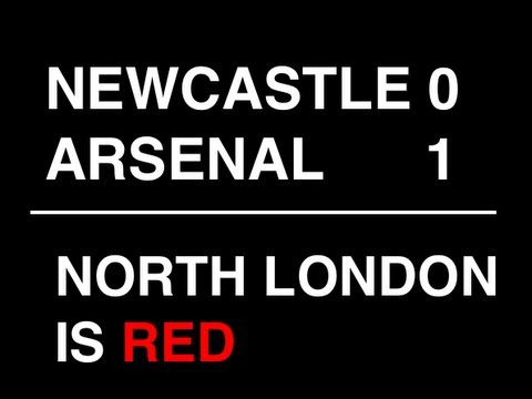 Newcastle vs Arsenal 2013 - NORTH LONDON IS RED