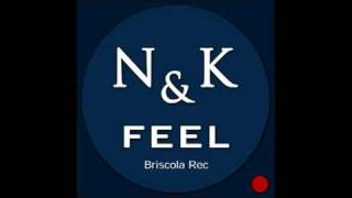 N&K - FEEL - Original Mix by Dj Nico Is Back featuring Dr Spek