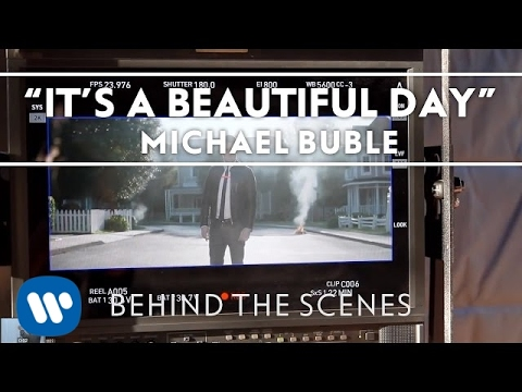 Michael Bublé - it's A Beautiful Day [behind The Scenes] video