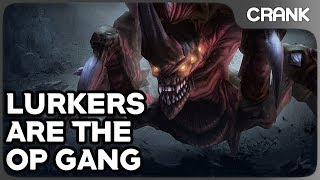 Lurkers Are The OP Gang - Crank's Variety StarCraft 2