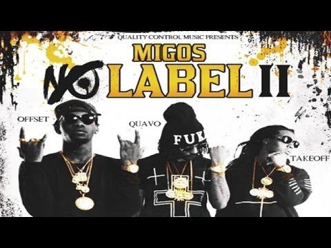 Migos - Young Rich Niggas (No Label 2)