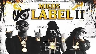 Migos - Young Rich Niggas (No Label 2)