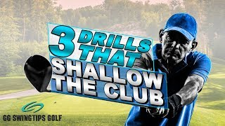 3 Golf Drills That Shallow The Club Perfectly