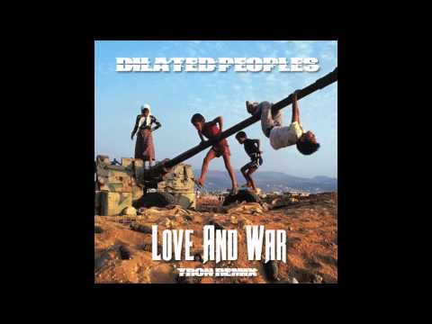 Dilated Peoples - Love And War (Tron Remix)