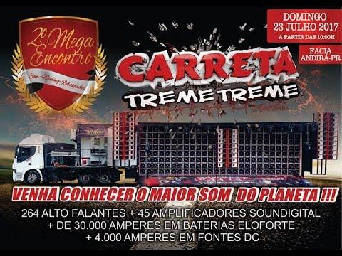 """Carreta Treme Treme. o maior Som do Planeta em Andirá"""" 2017"""
