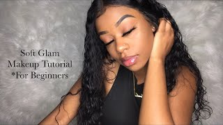 Soft Glam Makeup Tutorial | *For Beginners