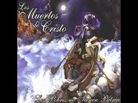 Los Muertos De Cristo - Latinoamérica