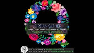 Jordan Sather | Q Anon, Celebrity Suicides, Space Force, & The Deep State War