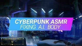ASMR - Fixing A.I. - Cyberpunk, Sci-fi, Sound Effects