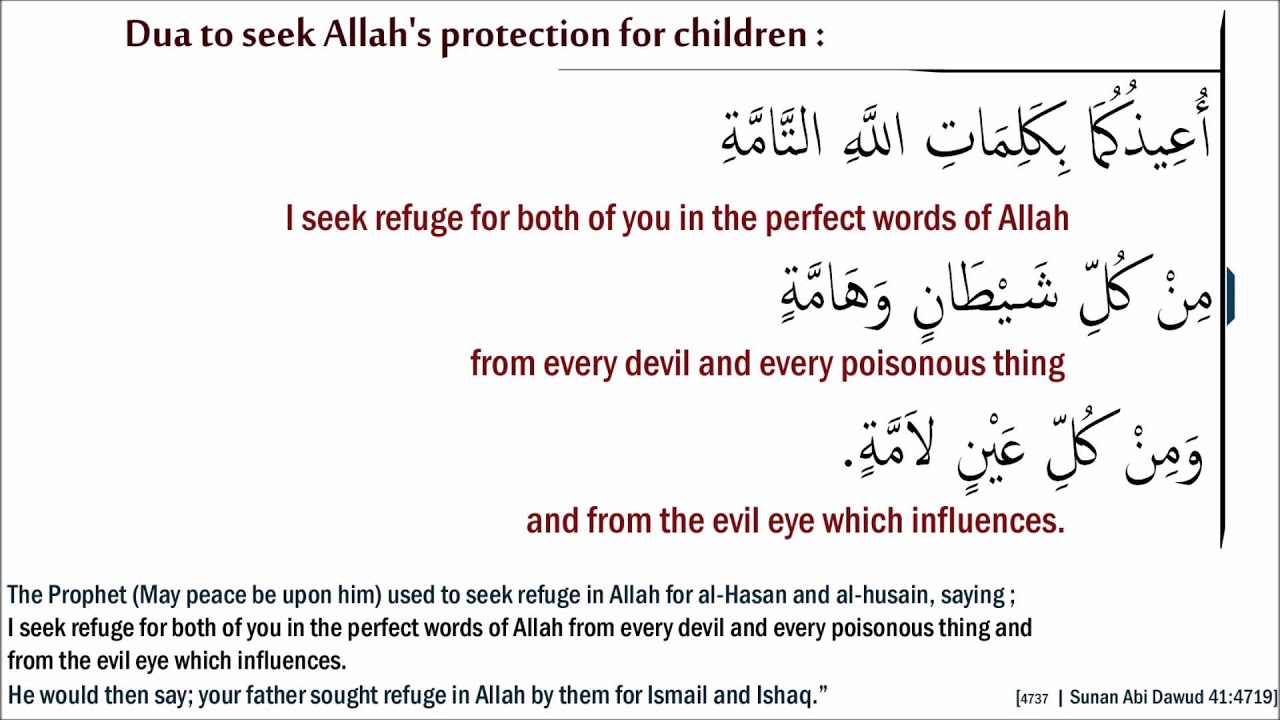 Dua For Protection Of Children From Evil Eye Devils And