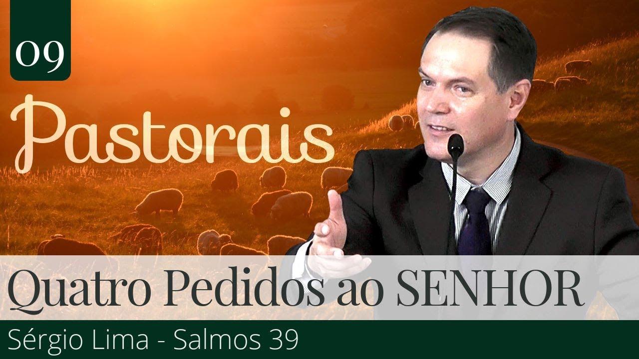 09. Quatro pedidos ao SENHOR - Sérgio Lima
